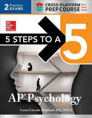 5 Steps to a 5 AP Psychology 2017, Cross-Platform Edition