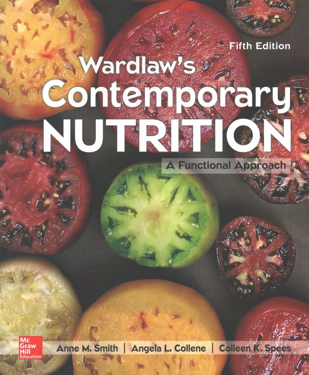 Wardlaw's Contemporary Nutrition