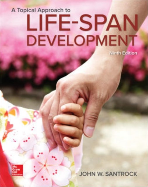 Topical Approach to Lifespan Development