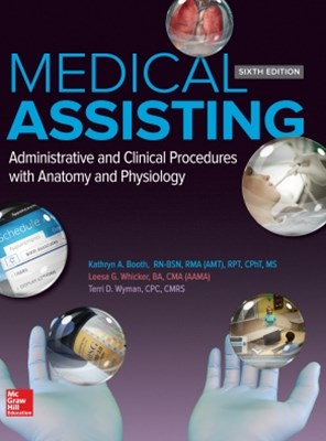 Medical Assisting: Administrative and Clinical Procedures