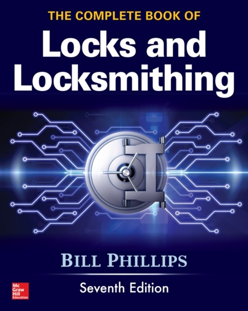 Complete Book of Locks and Locksmithing, Seventh Edition