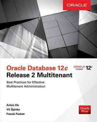 Oracle Database 12c Release 2 Multitenant