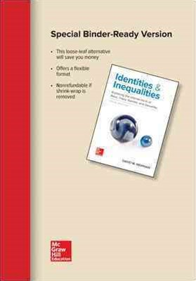 Loose Leaf for Identities and Inequalities: Exploring the Intersections of Race, Class, Gender, and