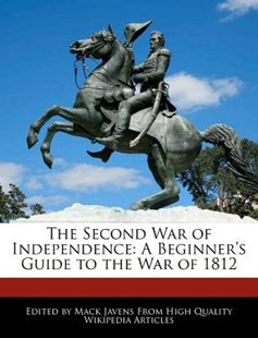 The Second War of Independence by Mack Javens (9781270863762) - PaperBack - History