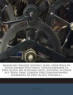 Komisches Theater by Adolf Bauerle (9781272413118) - PaperBack - History