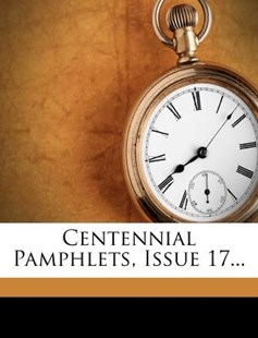 Centennial Pamphlets, Issue 17... by American Bible Society (9781274592934) - PaperBack - History