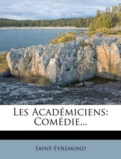 Les Academiciens by Saint-Evremond (9781274725127) - PaperBack - History