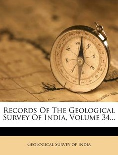 Records of the Geological Survey of India by Geological Survey Of India (9781275402133) - PaperBack - History