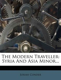 The Modern Traveller by Josiah Conder (9781277444698) - PaperBack - History