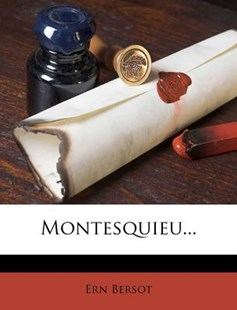 Montesquieu... by Ernest Bersot (9781279748084) - PaperBack - History