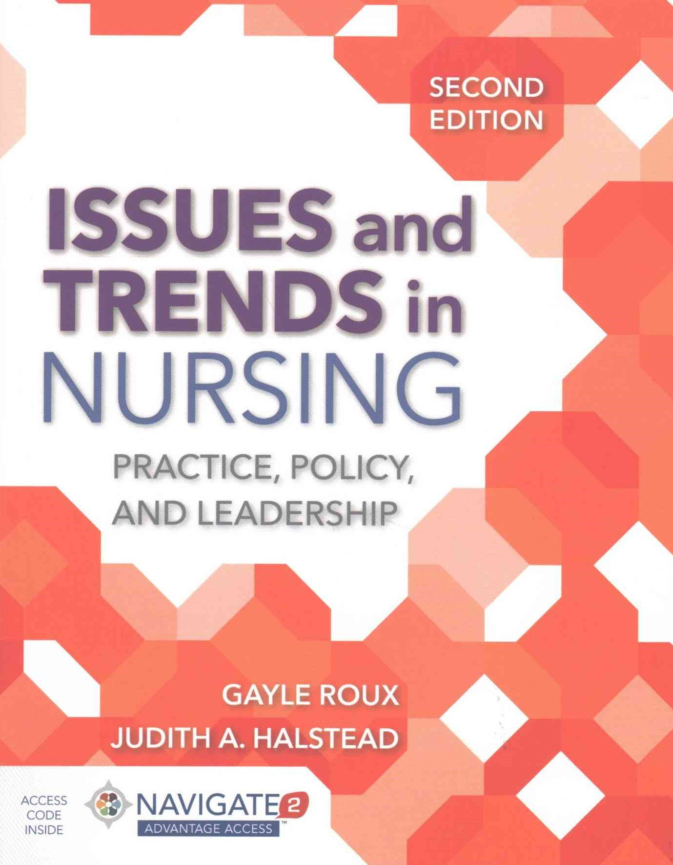 Issues & Trends in Nursing + Advantage Access