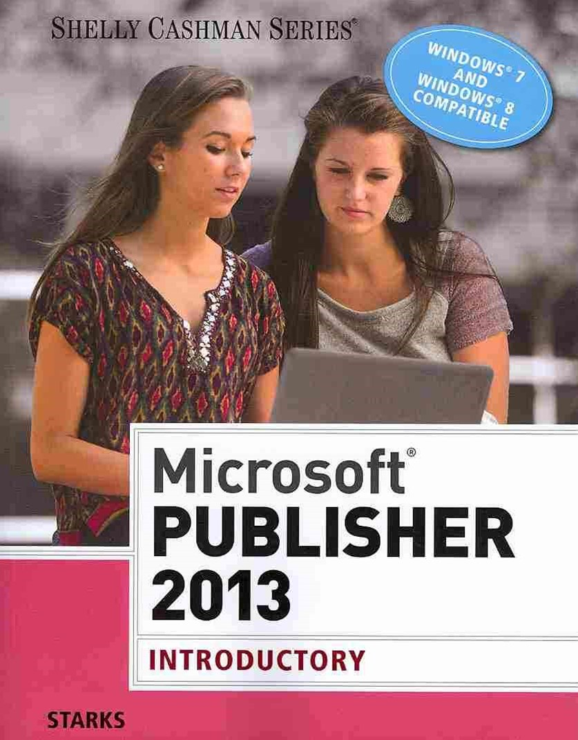 Microsoft© Publisher 2013 : Introductory