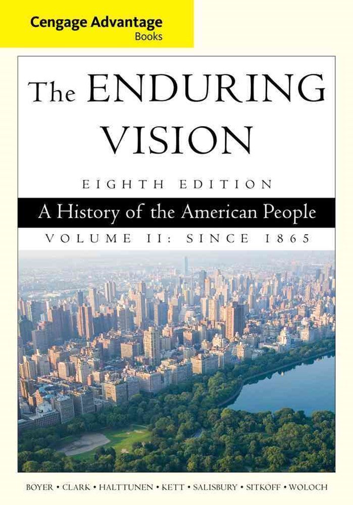 Cengage Advantage Series: The Enduring Vision : A History of the  American People, Volume II