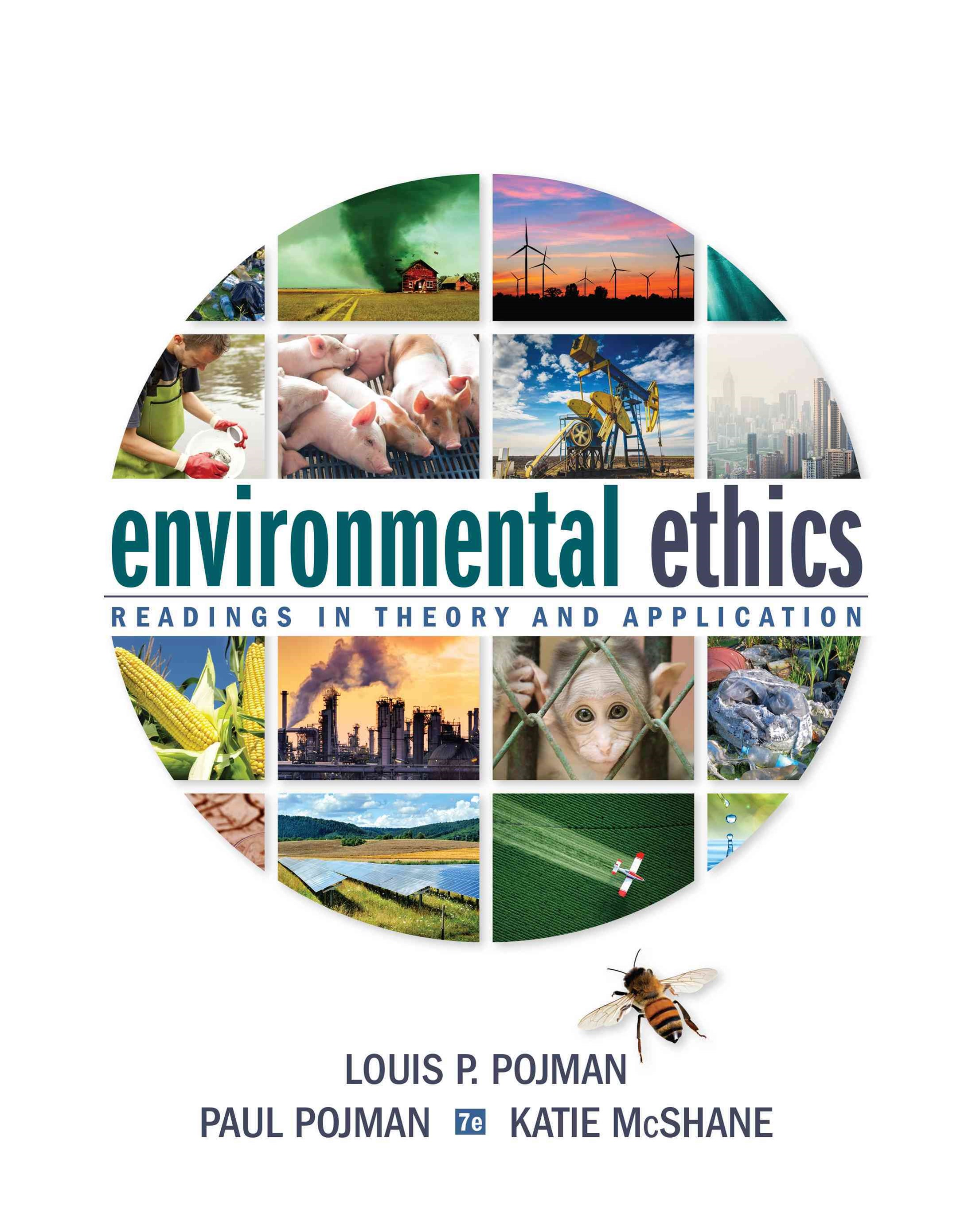Environmental Ethics : Readings in Theory and Application