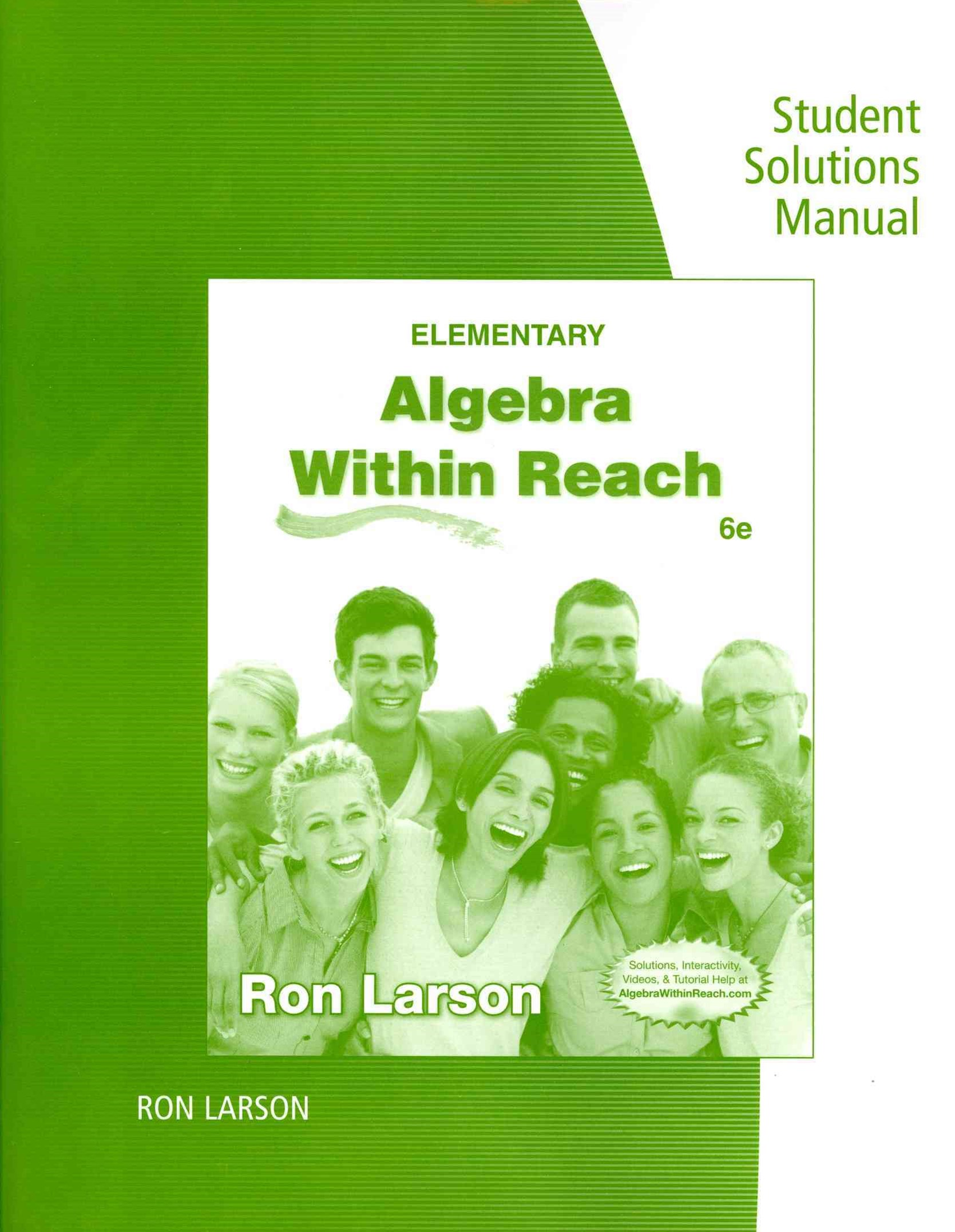 Student Solutions Manual for Larson's Elementary Algebra: Algebra  within Reach, 6th