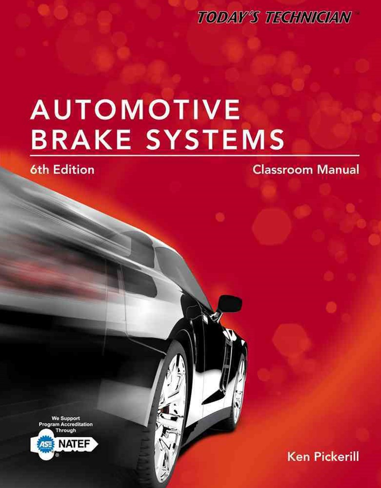 Today's Technician : Automotive Brake Systems, Classroom and Shop  Manual Prepack