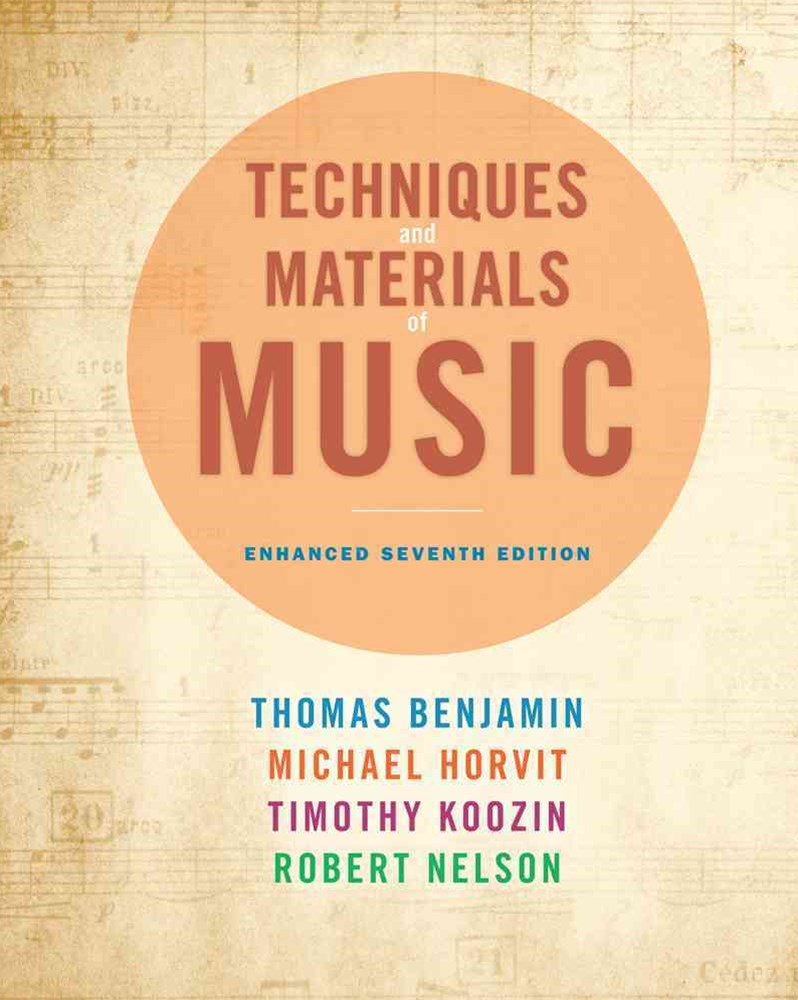 Techniques and Materials of Music : From the Common Practice Period  Through the Twentieth Century, Enhanced Edition (with Premium Website Printed Access Card)