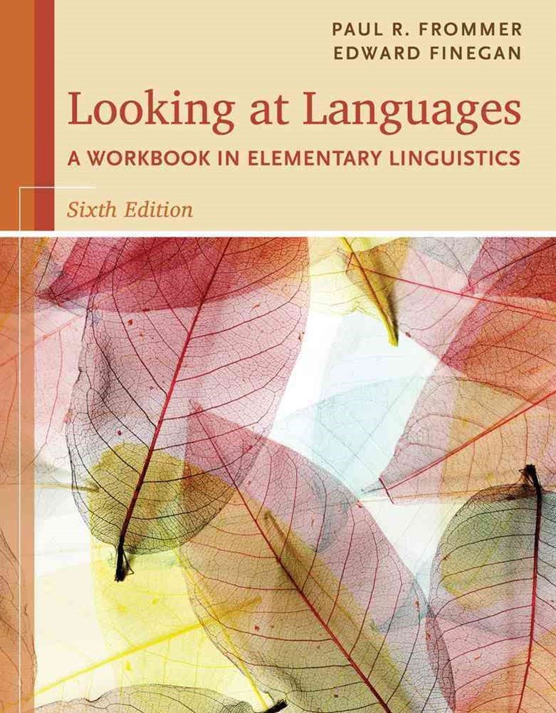 Looking at Languages : A Workbook in Elementary Linguistics