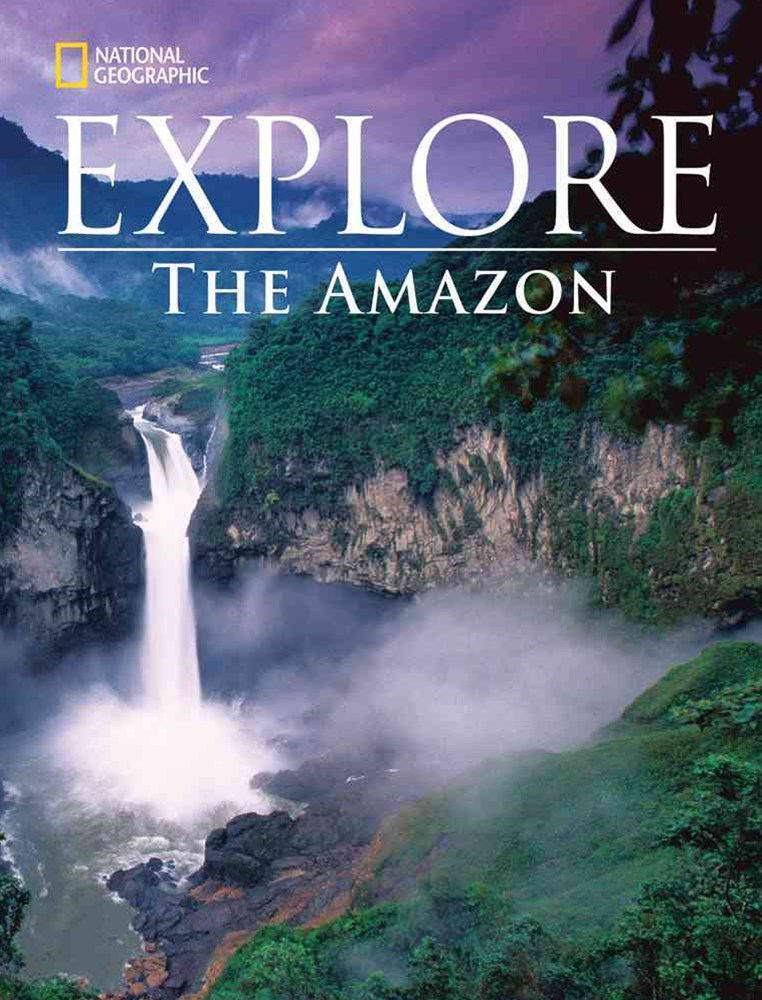 National Geographic Explore: the Amazon