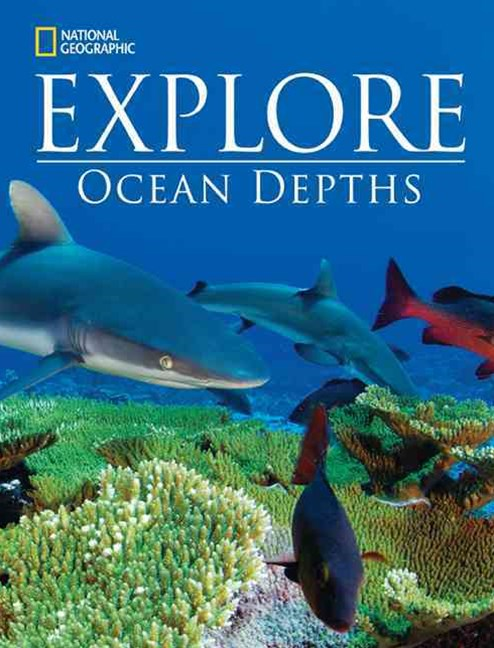 National Geographic Explore: Ocean Depths