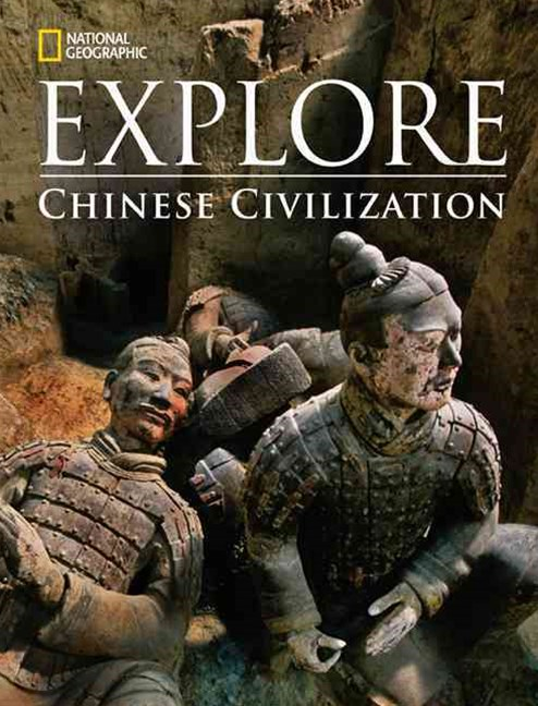 National Geographic Explore: Chinese Civilization