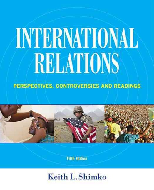 International Relations : Perspectives, Controversies and Readings