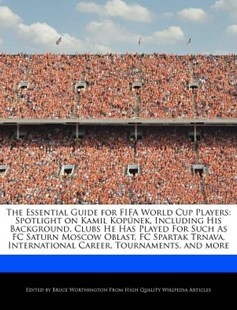 The Essential Guide for Fifa World Cup Players by Bruce Worthington (9781286821480) - PaperBack - Sport & Leisure