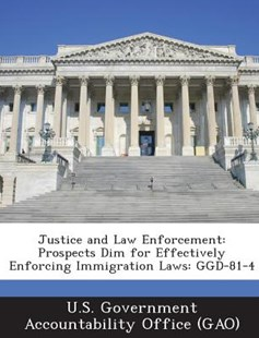 Justice and Law Enforcement by U. S. Government Accountability Office ( (9781289001261) - PaperBack - Politics