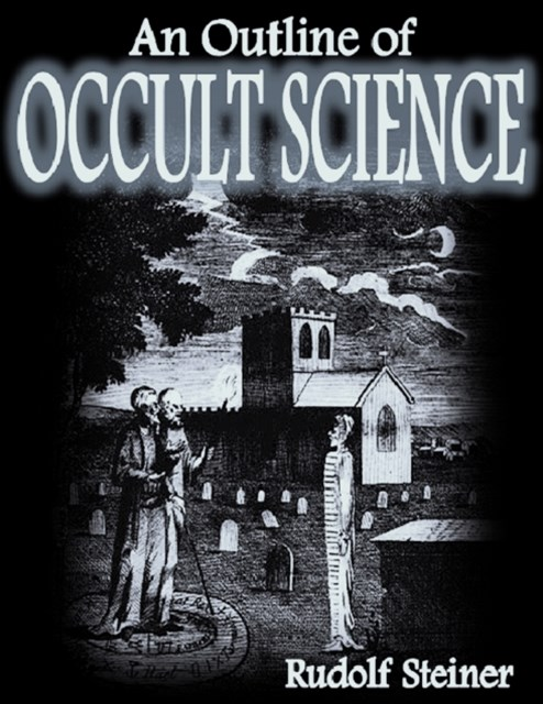 Outline of Occult Science
