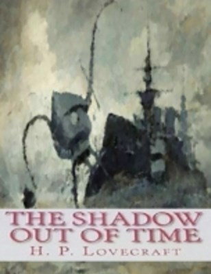 Shadow Out of Time