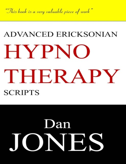 (ebook) Advanced Ericksonian Hypnotherapy Scripts: Expanded Edition