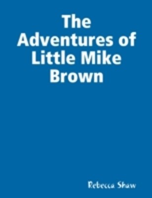 (ebook) Adventures of Little Mike Brown