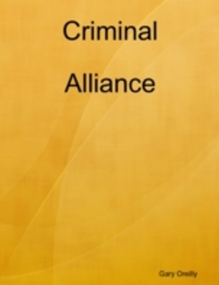 Criminal Alliance