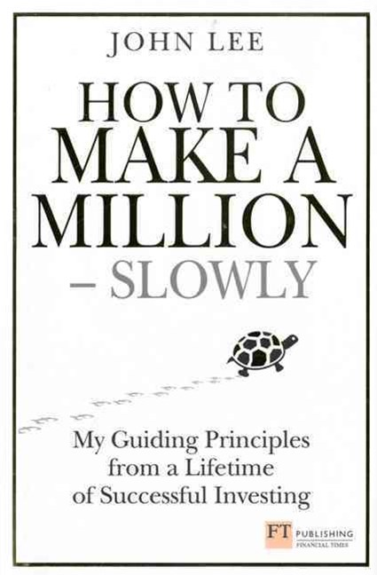 How to Make a Million Slowly