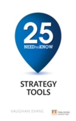 25 Need-to-Know Strategy Tools