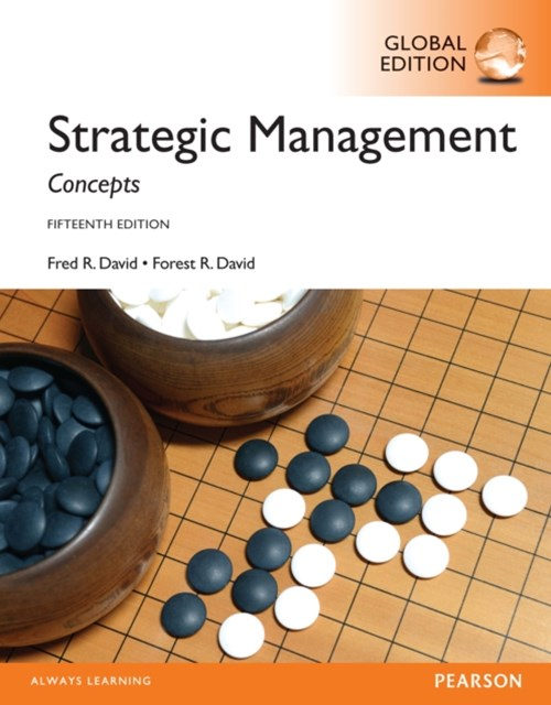 Strategic Management: Concepts, Global Edition