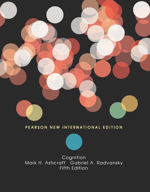 Cognition, Pearson New International Edition