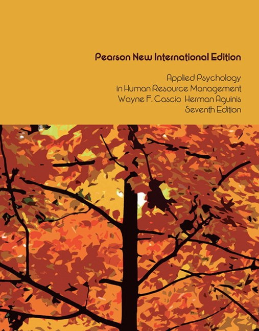 Applied Psychology in Human Resource Management, Pearson New International Edition