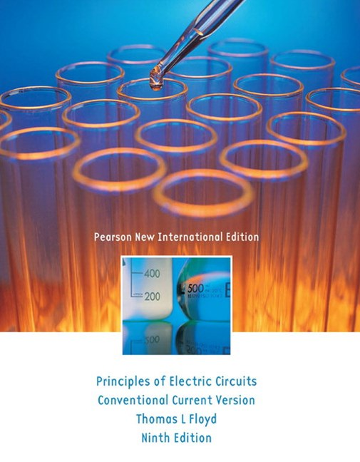 Principles of Electric Circuits: Pearson New International Edition: Conventional Current Version