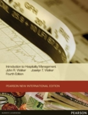 Introduction to Hospitality Management: Pearson New International Edition