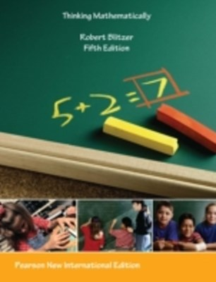 Thinking Mathematically: Pearson New International Edition
