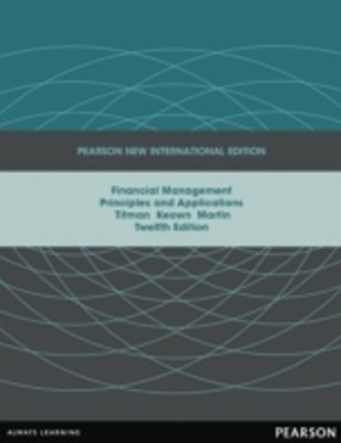 Financial Management: Pearson New International Edition
