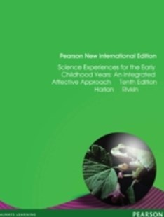 (ebook) Science Experiences for the  Early Childhood Years: Pearson New International Edition - Education Pre-School