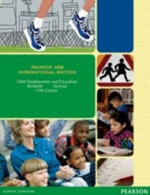 (ebook) Child Development and Education: Pearson New International Edition