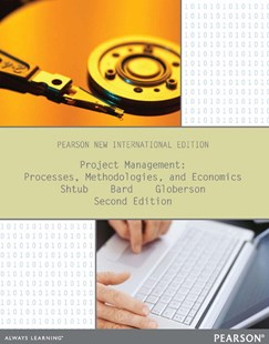Project Management: Pearson New International Edition: Processes, Methodologies, and Economics by Avraham Shtub, Jonathan F. Bard, Shlomo Globerson (9781292039404) - PaperBack - Business & Finance Management & Leadership