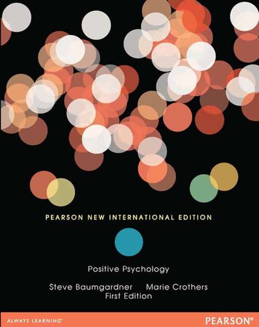 Positive Psychology, Pearson New International Edition