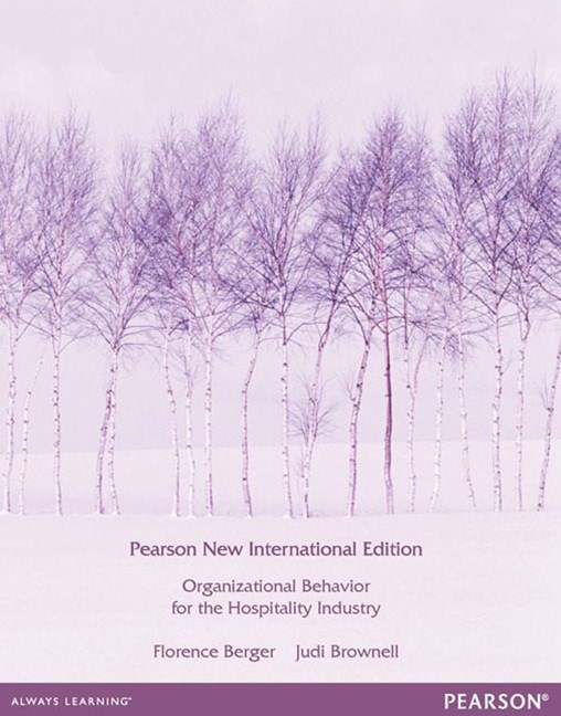Organizational Behaviour For the Hospitality Industry (Pearson New International Edition)