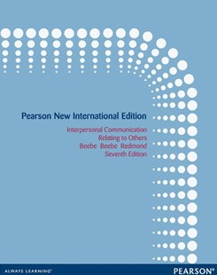 Interpersonal Communication Pnie by Beebe, Beebe, Redmond, Susan J. Beebe, Mark V. Redmond (9781292040318) - PaperBack - Education Study Guides