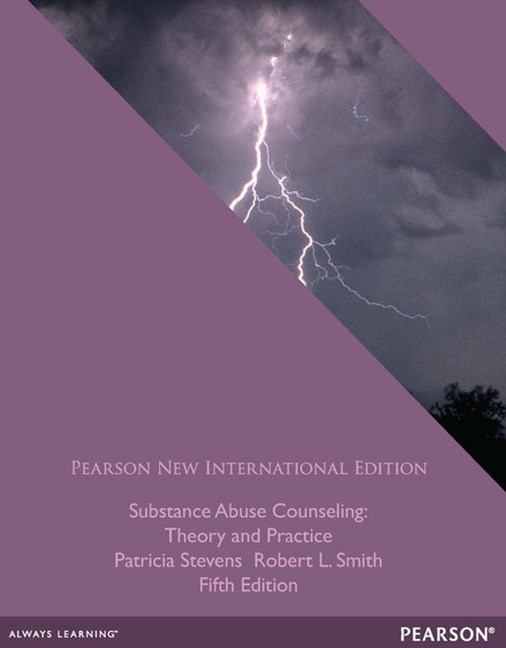 Substance Abuse Counseling: Pearson New International Edition: Theory and Practice