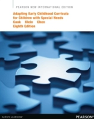 Adapting Early Childhood Curricula for Children with Special Needs: Pearson New International Edition